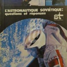 L'astronautique sovietique - questions et reponses