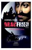 Dracfried. Dracula versus Diesel - Cornel Stan