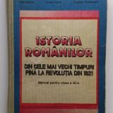 Istoria Romanilor Din Cele Mai Vechi Timpuri Pana La 1821 - Manual Clasa a XI-a, Clasa 11, Istorie