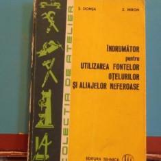 S. DOMSA & Z. MIRON - INDRUMATOR PT. UTILIZAREA FONTELOR, OTELURILOR, ALIAJELOR