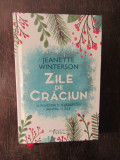 Jeanette Winterson - Zile de Craciun