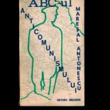 Gh. Buzatu - Maresalul Antonescu in fata istoriei, volumul 3, un ABC al
