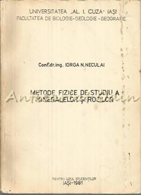 Metode Fizice De Studiu A Mineralelor Si Rocilor - Iorga N. Necu