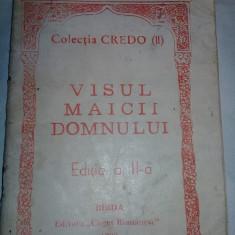 carte religioasa,Visul MAICII DOMNULUI ,Carte de colectie,Transport GRATUIT