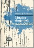 Muzica Simfonica Romantica (1830-1890) - Wilhelm Georg Berger - Tiraj: 1590 Ex.