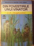 DIN POVESTIRILE UNUI VANATOR - I.S. TURGHENIEV