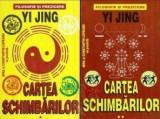 Yi Jing Cartea Schimbarilor. Filosofie si prezicere (vol. I + II)