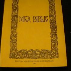 MICA BIBLIE-TIPARITA SUB UNDRUMAREA PARINTELUI TEOCTIST-PATRIARHUL B O R -ED-V-A, Alta editura