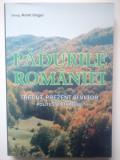 AUREL UNGUR - Padurile Romaniei. Trecut, prezent si viitor... (NOUĂ)