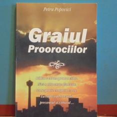 PETRU POPOVICI - GRAIUL PROOROCIILOR - PROFETIILE DIN BIBLIE - 192 PAG., Alta editura, 2002