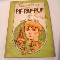 Pif Paf Puf, Cezar Petrescu, Ed Ion Creanga, 1983, 88 pagini