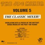 The JDC Mixer Volume 5 disc vinil Maxi Single italo-disco, Hi-NRG