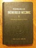 Manualul inginerului mecanic vol. I  1949 /  R4P4S