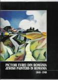 ALBUM PICTORI EVREI DIN ROMANIA 1848-1948