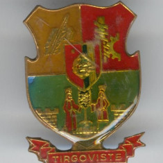 Insigna  HERALDICA - Republica Socialista Romania - stema TIRGOVISTE