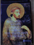 Vietile sfintilor Augustin, Benedict, Bernard, Francisc Assisi, Ioan al Crucii