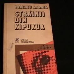 STRAINII DIN KIPUKUA-VALERIU ANANIA-397 PG- - Carti Crestinism