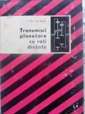 Transmisii Planetare Cu Roti Dintate - T. Vasu, Gh. Bularda ,409635