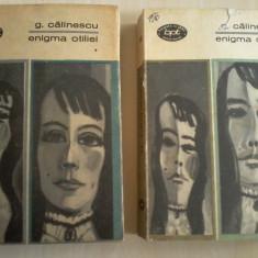 George Calinescu - Enigma Otiliei, Vol. 1,2