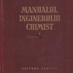 C. Nenitescu - Manualul inginerului chimist  ( Vol. I )
