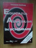 d3 Educatia Adultilor In Schimbare - Constantin Schifirnet