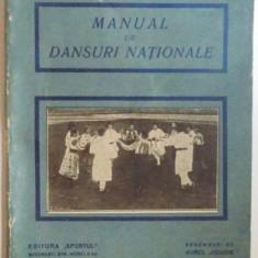 MANUAL DE DANSURI NATIONALE de LUCIA ANDRONIC - VASILESCU si ELEONORA V. BADULESCU, ilustratii de AUREL JIQUIDE, 1927