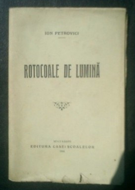 Rotocoale de lumina / Ion Petrovici