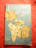 V.Dvornic - Strugurii de Masa - Ed. SRSC 1962 , 47 pag
