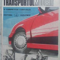 Transportul Modern O Competitie Continua - Traian Canta, 410027