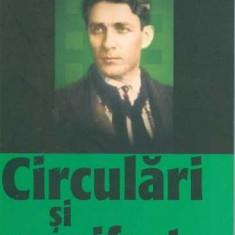 Circulari si manifeste (1927-1938) - Corneliu Zelea Codreanu - Carte Istorie