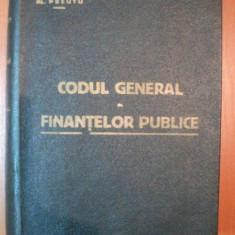 CODUL GENERAL AL FINANTELOR PUBLICE de V. VASILIU, AL. PREUTU - Carte Marketing