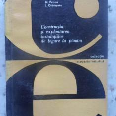 Constructia Si Exploatarea Instalatiilor De Legare La Pamant - M. Sufrim, M. Petran, I. Otarasanu, 410162 - Carti Electrotehnica