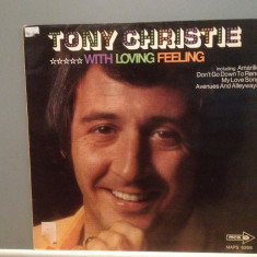 TONY CHRISTIE - WITH LOVING FEELING (1972/TELDEC/RFG) - Vinil/Analog/Impecabil - Muzica Pop