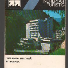 (C8036) SLANIC MOLDOVA DE YOLANDA NICOARA SI ROMULUS BUSNEA. INDREPTAR TURISTIC