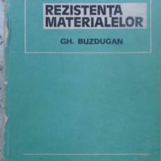 Rezistenta Materialelor (cotor Rupt) - Gh. Buzdugan, 409877 - Carti Constructii
