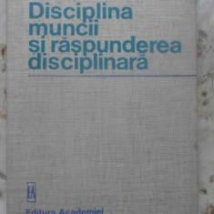 Disciplina Muncii Si Raspunderea Disciplinara - Ion Traian Stefanescu, 409836 - Carte Drept penal