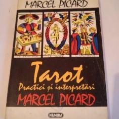 TAROT, PRACTICI SI INTERPRETARI de MARCEL PICARD, 1994 - Carte ezoterism