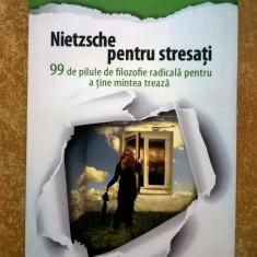 Allan Percy - Nietzsche pentru stresati - Carte Psihologie