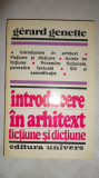 Introducere in arhitext fictiune si dictiune an 1984/209pag- Gerard Genette