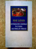 Rene Guenon - Introducere generala in studiul doctrinelor hinduse