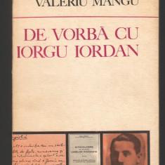 (C8007) DE VORBA CU IORGU IORDAN DE VALERIU MANGU