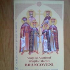 D3 Viata si acatistul sfintilor martiri brancoveni - Carti ortodoxe
