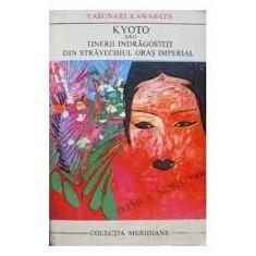 Yasunari Kawabata Tinerii Indragostitui Din Stravechiul Oras Imperial # - Roman