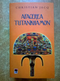 Christian Jacq - Afacerea Tutankhamon