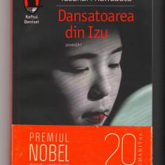 (C8015) DANSATOAREA DIN IZU DE YASUNARI KAWABATA - Nuvela