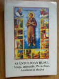 D5 Sfantul Ioan Rusul - Viata, Minunile, Paraclisul, Acatistul Si Slujba