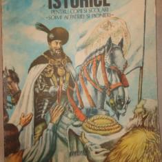 Povestiri istorice partea a doua / cu ilustratii/ an 1987/101pag- Dumitru Almas - Carte educativa