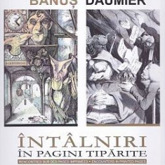 Tudor Banus - Honore Daumier, Intalniri in pagini tiparite - Album Arta