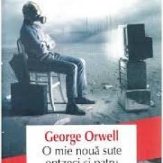 George Orwell O mie noua sute potzeci si patru# - Roman