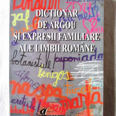 """DICTIONAR DE ARGOU SI EXPRESII FAMILIARE ALE LIMBII ROMANE"", A. Volceanov, 1998"